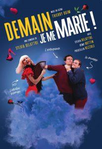 Affiche spectacle Demain je me marie La nouvelle comédie