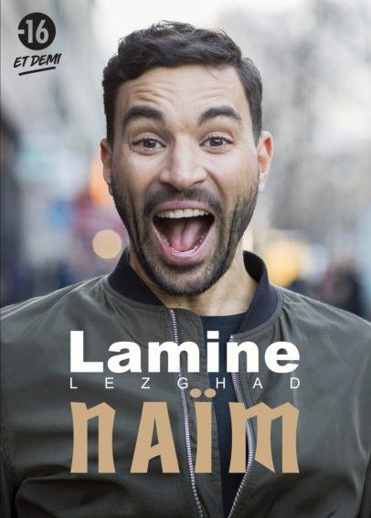 Lamine Lezghad dans Lamine Aka Naïm La nouvelle comédie Affiche