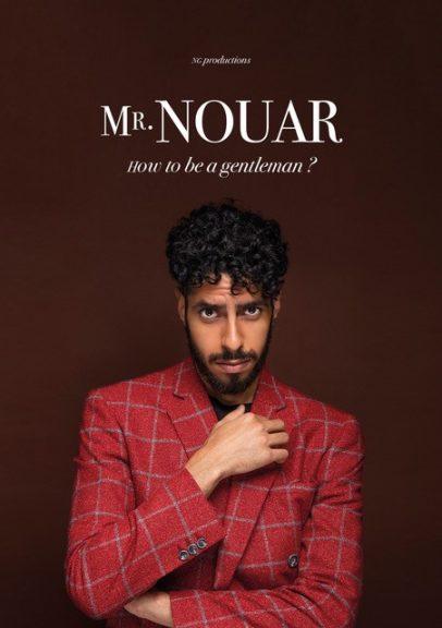 Mr Nouar dans How to be a gentleman ? La nouvelle comédie Affiche
