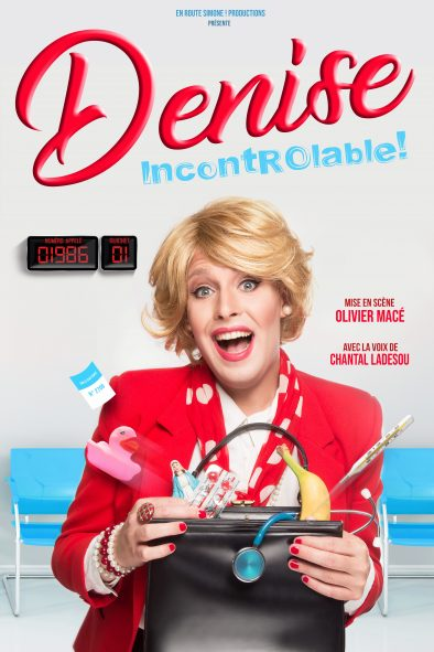 Affiche spectacle incontrôlable de Denise, La nouvelle comédie, Nice