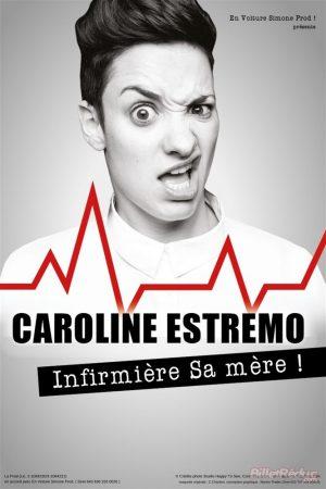 Affiche Spectacle Caroline Estremo dans Infirmière sa mère
