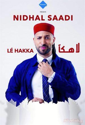 Affiche spectacle nouelle comédie : Nidhal Saadi dans La hakka la hakka