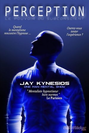 Affiche spectacle Perception de Jay Kynesios, hyponse et mentalisme