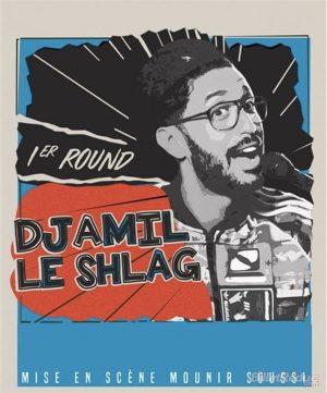 Affiche spectacle Djamil dans Djamil le Shlag à la nouvelle comédie Nice